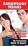 Ambitious Minds: Young Adult Resume Interview Guide
