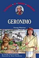 Geronimo: Young Warrior
