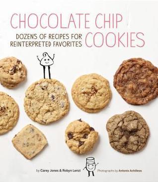Chocolate-Chip-Cookies-Dozens-of-Recipes-for-Reinterpreted-Favorites