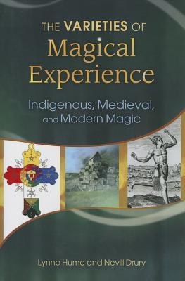 The-Varieties-of-Magical-Experience-Indigenous-Medieval-and-Modern-Magic