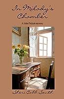 In Milady's Chamber (John Pickett Mysteries, #1)