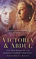 Victoria And Abdul: The True Story Of The Queens' Closest Confidant