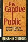 Captive Public by Benjamin Ginsberg
