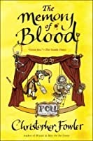 The Memory of Blood: A Peculiar Crimes Unit Mystery (Bryant and May #9)