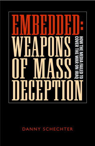 Danny Schechter - Weapons of Mass Deception
