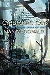 Cyberabad Days by Ian McDonald