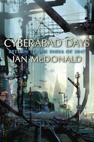 Cyberabad Days (India 2047 #2)