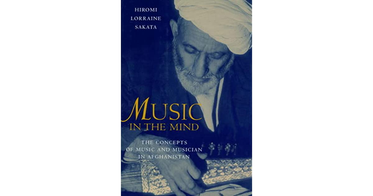 music in the mind the concepts of music and musician in afghanistan