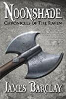 Noonshade (Chronicles of the Raven, #2)