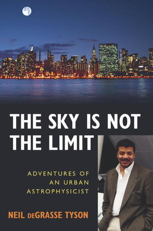 The Sky Is Not the Limit-Adventures of an Urban Astrophysicist