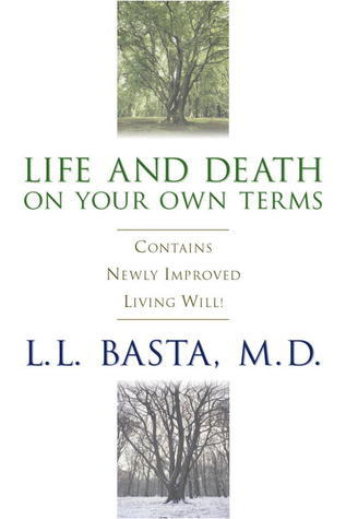 Life and Death on Your Own Terms  by  Lofty Basta