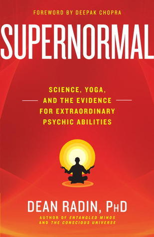 Supernormal-science-yoga-and-the-evidence-for-extraordinary-psychic-abilities