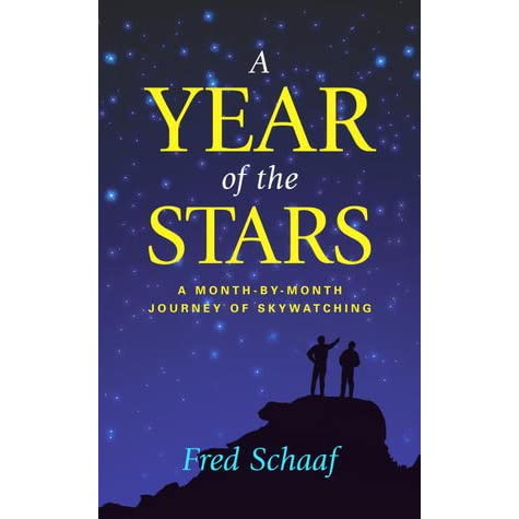 A Year of the Stars: A Month-By-Month Journey of Skywatching