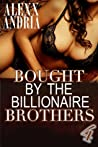 Bought By The Billionaire Brothers 4: The Cut of Deception (Buchanan Brothers # 4)