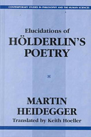 Elucidations of Hölderlin's Poetry (Contemporary Studies in Philosophy and the Human Sciences)