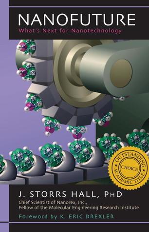Nanofuture: What's Next For Nanotechnology