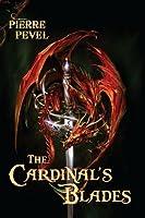 The Cardinal's Blades