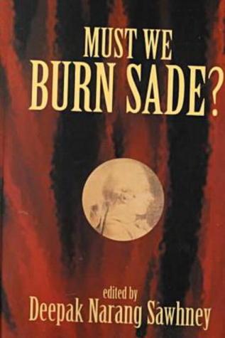 Must We Burn Sade?