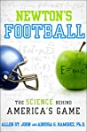 Newton's Football: The Science Behind America's Game