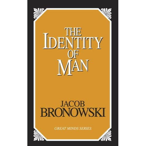 essays by jacob bronowski According to the essays by mathematician jacob bronowski in the reach of imagination (1967) and paleontologist stephen jay gould in evolution as theory and fact (1981), the behind-the-scene development of science.