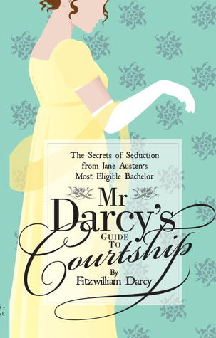 Mr Darcy's Guide to Courtship by Emily Brand