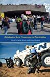 Globalization, Social Movements, and Peacebuilding (Syracuse Studies on Peace and Conflict Resolution (Hardcover))