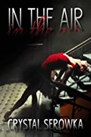 In the Air (The City, #1)