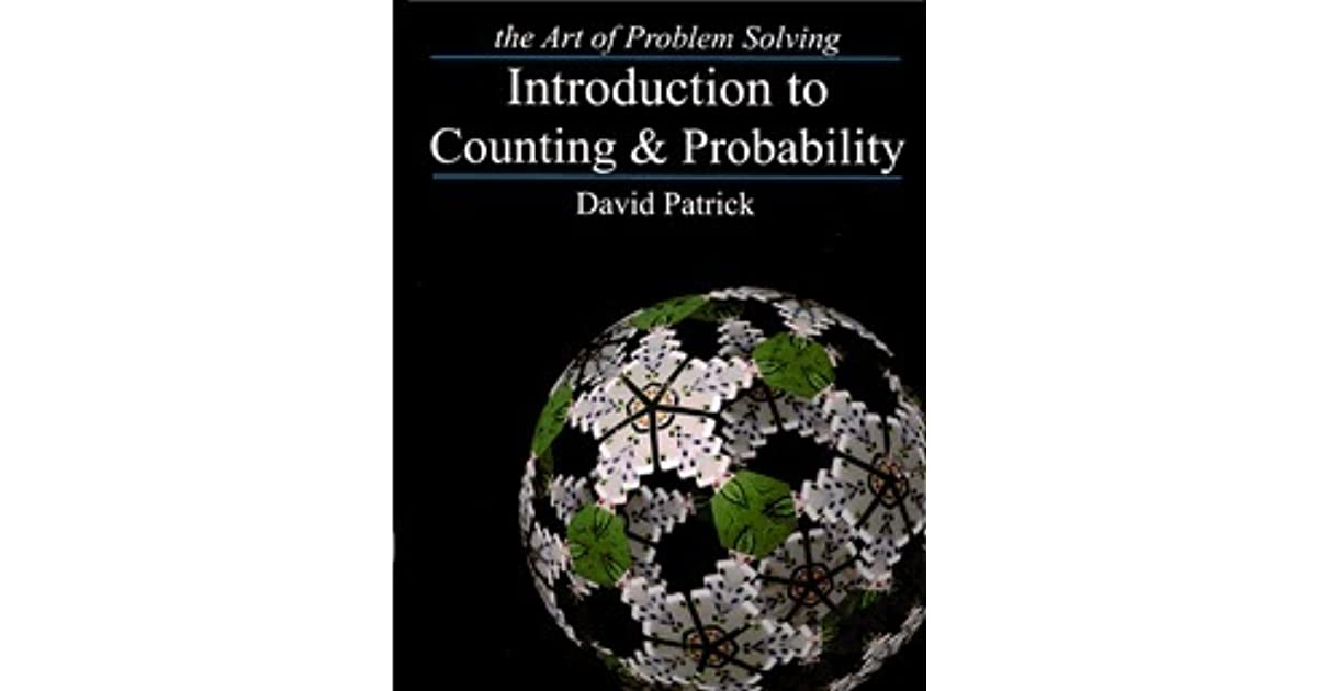 Introduction to Counting & Probability by David Patrick