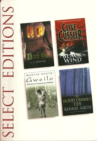 Reader's Digest Select Editions: Dark Fire, Black Wind, Gweilo, The Blood-Dimmed Tide