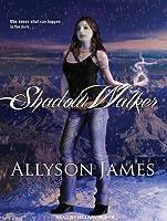 Shadow Walker (Stormwalker, #3)