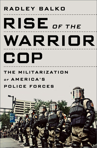 The Militarization of America's Police Forces  - Radley Balko
