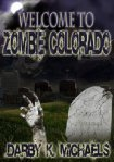 Welcome To Zombie Colorado
