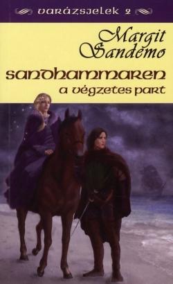 Sandhammaren - A végzetes part (Varázsjelek, #2)