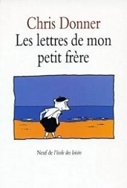 Les Lettres De Mon Petit Frère By Chris Donner