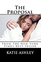 The Proposal (The Proposition, #2)