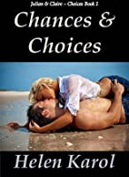 Chances and Choices (Choices #1)