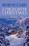A Virgin River Christmas (Virgin River, #4) by Robyn Carr