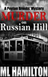 Murder on Russian Hill (Peyton Brooks' Mystery #3)