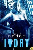 Ivory (Manhattan Ten, #2)