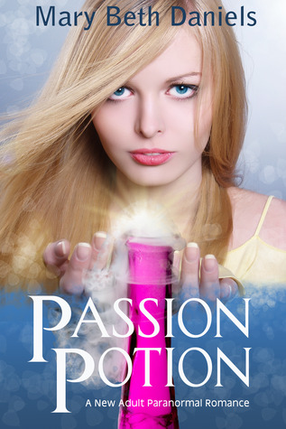 Passion Potion by Mary Beth Daniels