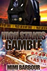 High Stakes Gamble (Vegas, #4)