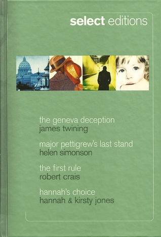 Reader's Select Editions 2010 - The Geneva Deception, Major Pettigrew's Last Stand, The First Rule, Hannah's Choice