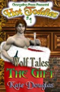 Wolf Tales Interlude: The Gift
