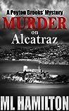 Murder on Alcatraz (Peyton Brooks' Mystery #4)
