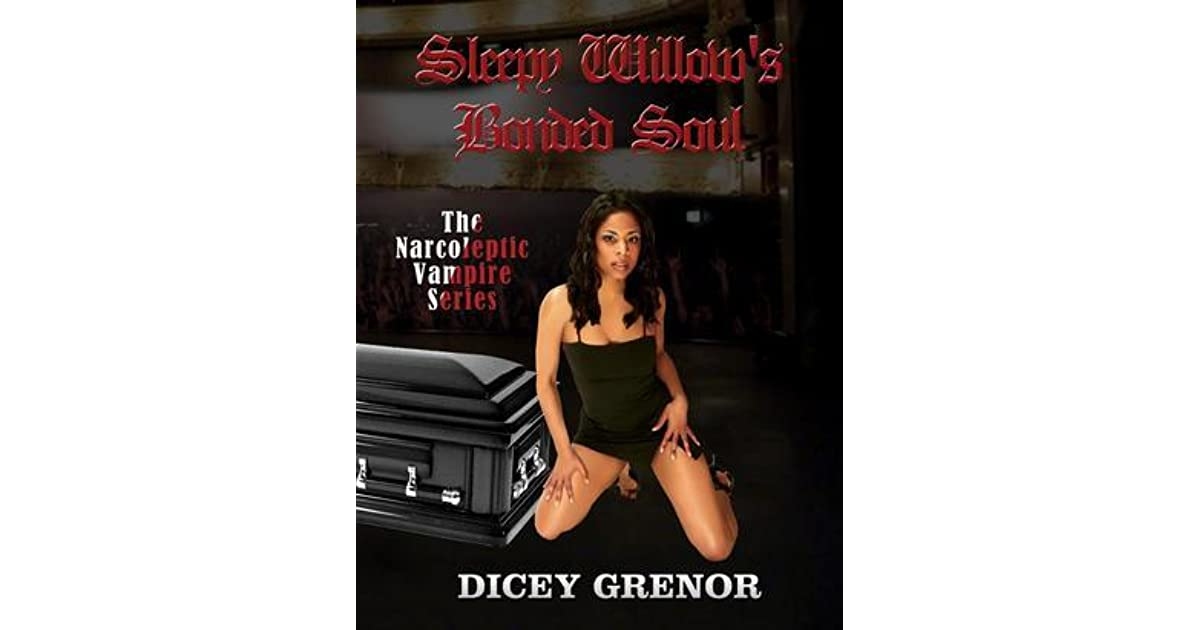 Sleepy Willows Heartless Soul (The Narcoleptic Vampire Series Vol. 2)