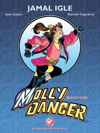 Molly Danger: Book One: Mighty