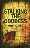Book cover for Stalking the Goddess
