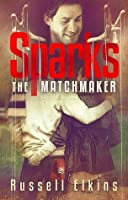 Sparks the Matchmaker