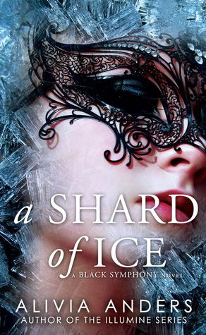 A Shard of Ice (Black Symphony, #1)