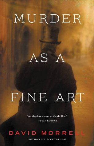 Murder as a Fine Art (Thomas De Quincey, #1)